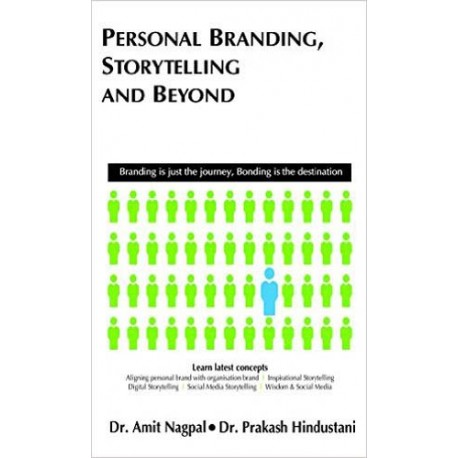 Personal Branding,story telling and Beyond