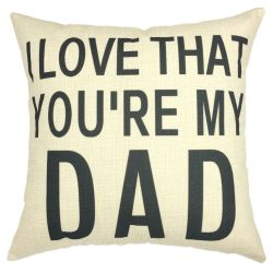 Square Pillow for Dad