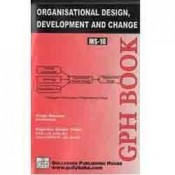 Organizational Design, Development And Change