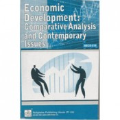 Economic Development: Comparative Analysis And Contemporary Issues