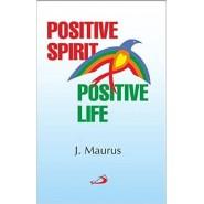 Positive Spirit Positive Life