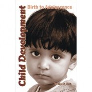 Child Development : Birth to Adolescence